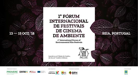 Seia: CineEco organiza 1º Encontro Mundial de Festivais de Cinema Ambiental