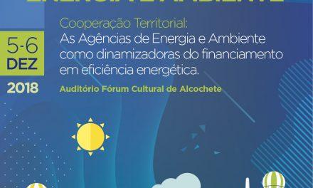 Alcochete recebe Encontro Nacional das Agências de Energia e Ambiente 2018