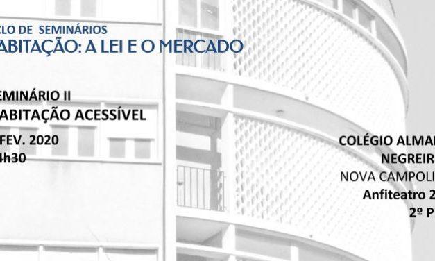 """Habitação Acessível – segundo seminário do ciclo """"Habitação: a Lei e o Mercado"""""""