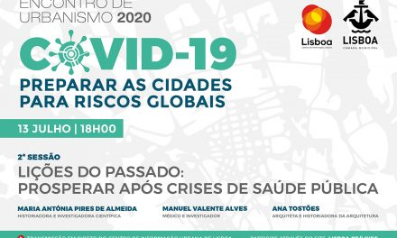 Encontro de Urbanismo 2020: COVID 19 – Preparar as Cidades para Riscos Globais
