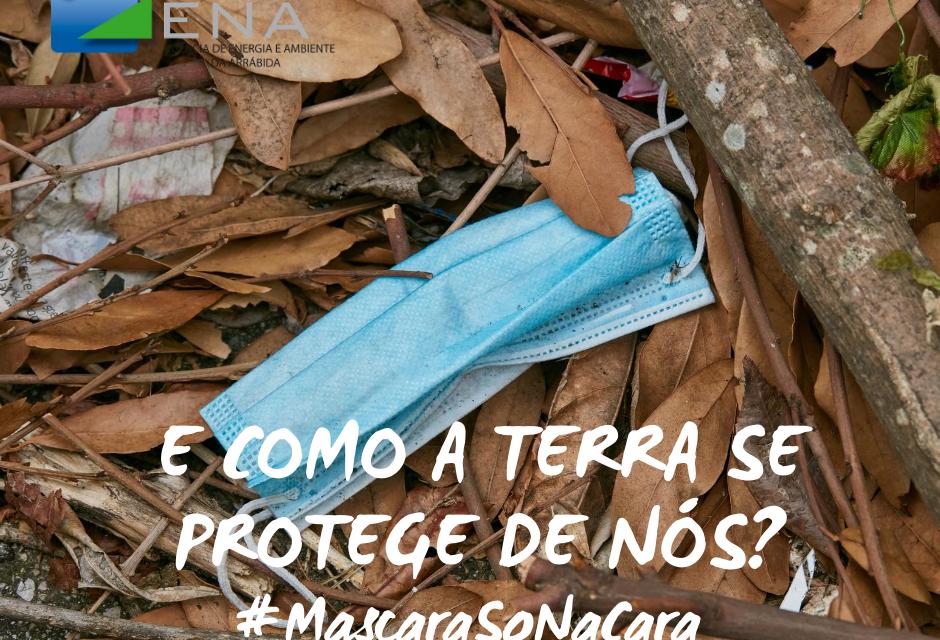 Use a máscara com responsabilidade: não a abandone na natureza!
